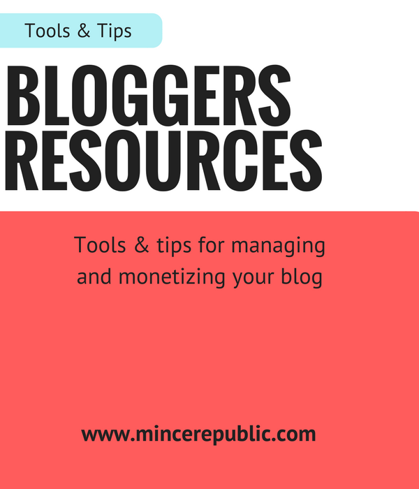 Bloggers Resources | Tips & Tricks on managing and monetizing a blog via Mince Republic