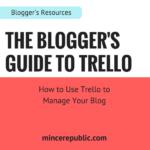 The Blogger's Guide to Trello