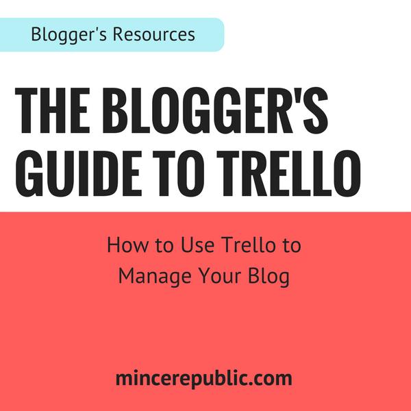 The Blogger's Guide to Trello   mincerepublic.com