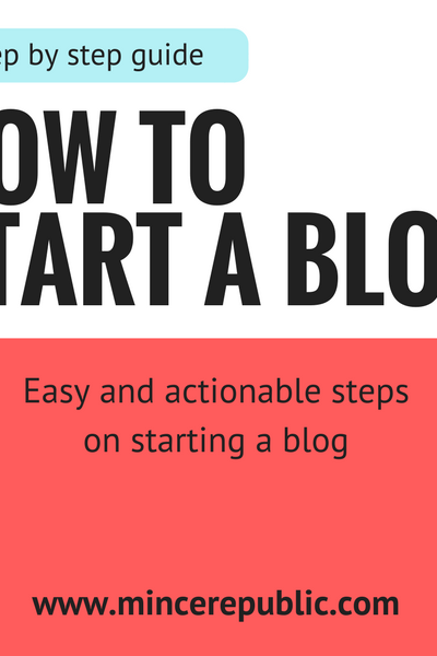 A Step by Step Guide on How to Start a Blog via Mince Republic