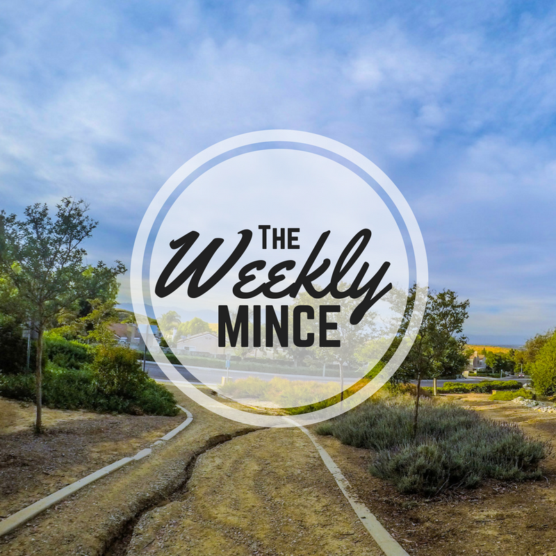 The Weekly Mince; Volume 05.19.17