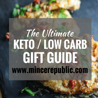 The Ultimate Keto / Low Carb Gift Guide! | Get great gift ideas for the ketogenic or low carb eater in your life. | #lowcarb #keto | mincerepublic.com
