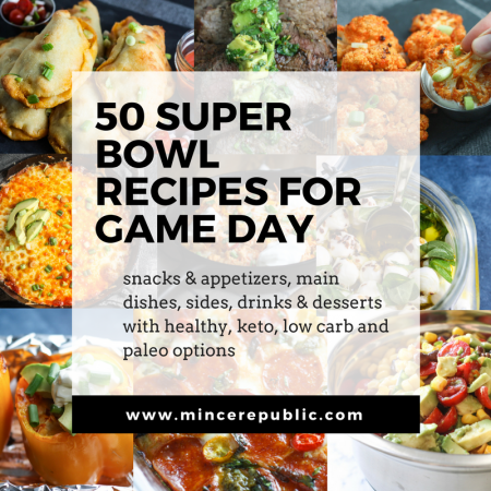50 Super Bowl Recipes for Game Day | Includes #healthy, #kidfriendly, #lowcarb, #keto and #paleo options! | scoutofmind.com