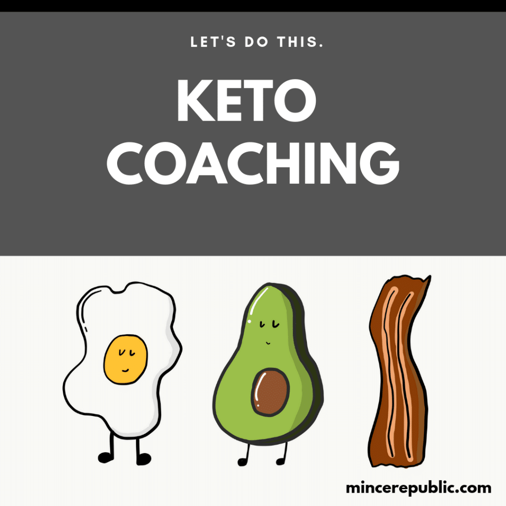 Keto Coaching from Mince Republic